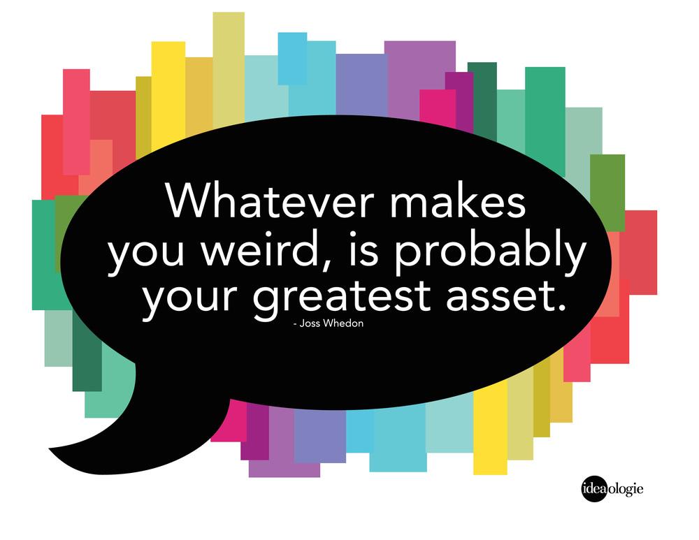 whatever-makes-you-weird
